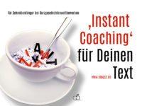 Instant Coaching fuer Deinen Text