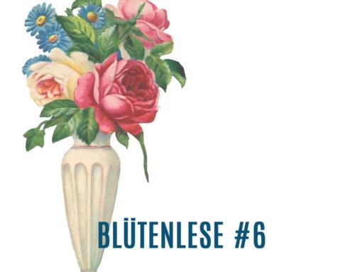 BlütenLese 6 – Johanne Jakobian