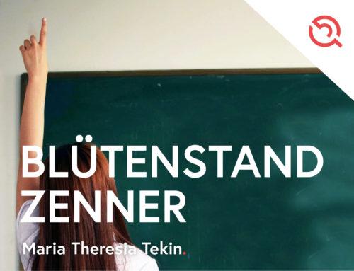 Gastbeitrag von Maria Theresia Tekin – Blütenstand Zenner