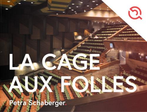 Beitrag von Petra Schaberger – La Cage Aux Folles